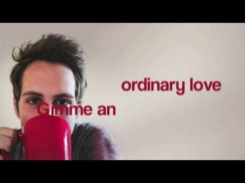 Ben Rector- Ordinary Love Lyric Video