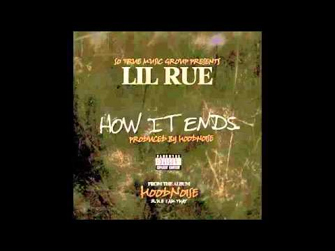 Lil Rue - How It Ends Prod By. Hoodnoise