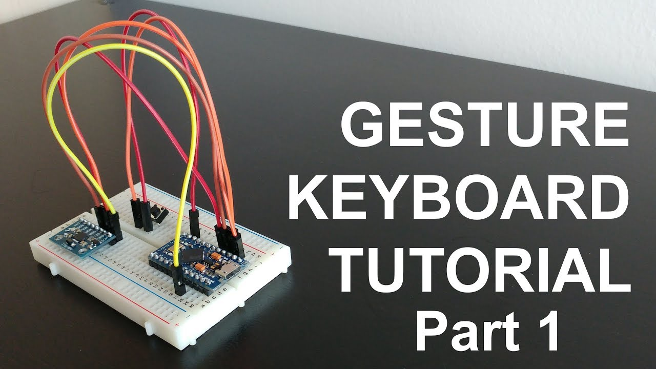 How to make a Gesture Keyboard - Part 1 - Motion tracking device Arduino  MPU-6050 Machine Learning
