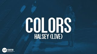 ► Halsey - Colors (LIVE HD)