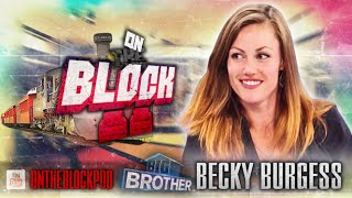 Becky Burgess | On the Block | Game Run Down | Big Brother