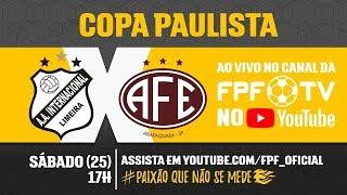 Inter de Limeira 0 x 2 Ferroviária - Copa Paulista 2018