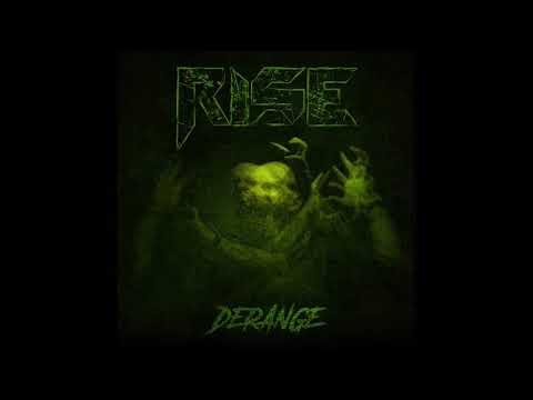 Rise - Derange (Full Album, 2018)