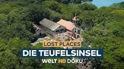 LOST PLACES - Die Teufelsinsel | HD Doku