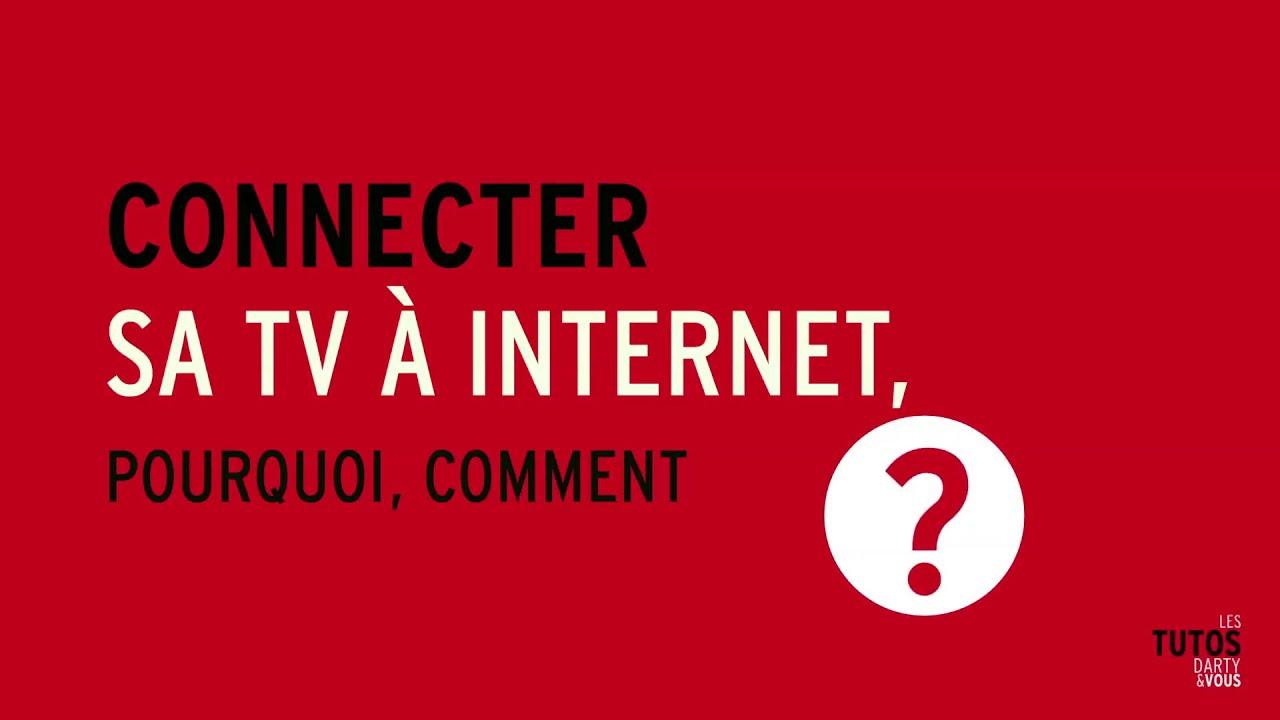 tutos darty vous connecter sa tv internet pourquoi comment youtube. Black Bedroom Furniture Sets. Home Design Ideas