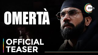Omertà   Official Teaser   Rajkummar Rao   Premieres July 25 On ZEE5