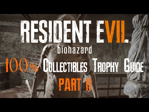 RESIDENT EVIL 7 : BIOHAZARD - 100% COLLECTIBLES GUIDE (Files, Antique Coins, Statuettes) PART 2