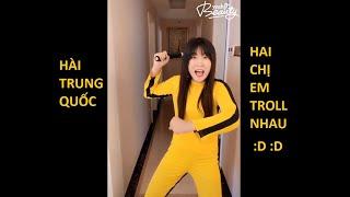 Hài Trung Quốc - Hai Chị Em Troll Nhau #4