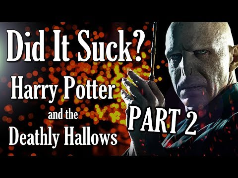 DID IT SUCK? - Harry Potter and the Deathly Hallows [PART 2]