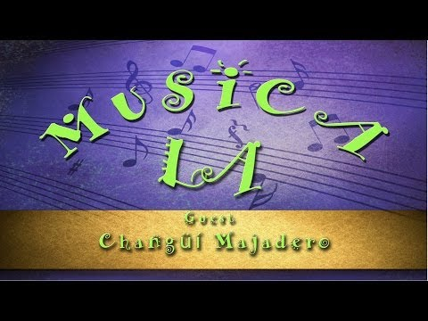 Musica L.A. #12 - Changüí Majadero