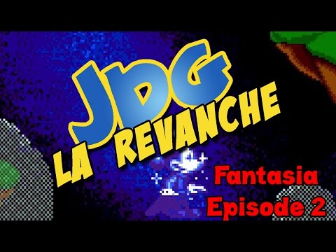 JDG la Revanche - Fantasia - Episode 2