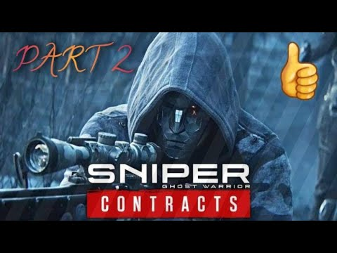 Sniper Ghost Warrior Contracts Gameplay Part 2 |