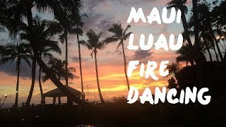 Maui Luau Fire Dancing Hawaii Dance!