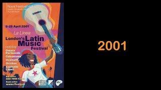 La Linea - the London Latin Music Festival. Greatest Hits 2001- 2017