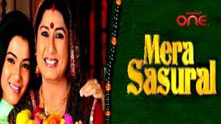 Mera Sasural : Title Song | Sahara One