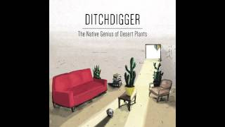 Tyler Lyle - Ditchdigger - from The Native Genius of Desert Plants