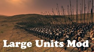 Large Units Mod - Rome 2 Massive Battles!