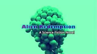 Alien Redemption - Coming in 2019