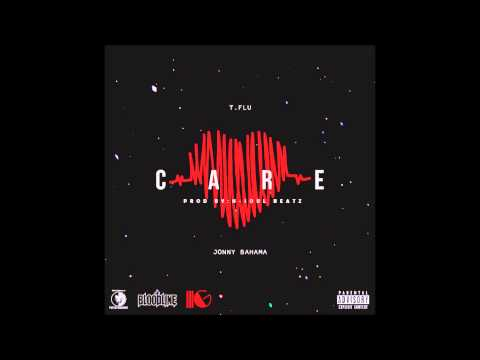 T.Flu-Care Feat. Jonny Bahama(Prod. by N-Soul Beatz)