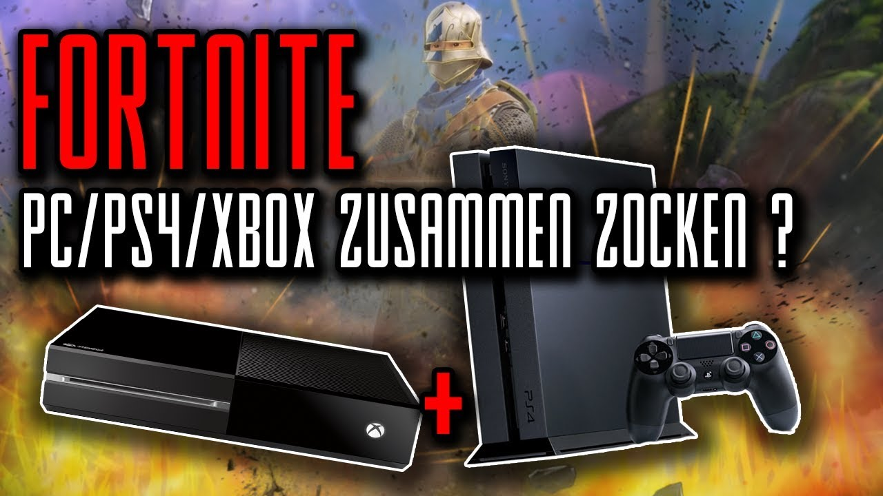 PC Und PSXbox Zusammen Spielen Tutorial Fortnite YouTube - Minecraft ps4 pc zusammen spielen