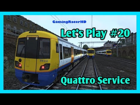 Train Simulator 2018 - Let's Play #20 - North London Line - Quattro Service [1080p 60FPS]
