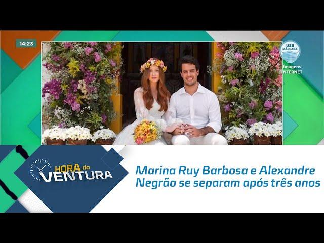 Marina Ruy Barbosa e Alexandre Negrão se separam após três anos de união