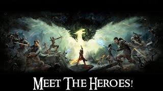 Dragon Age: Inquisition   RECAP: Meet The Heroes!
