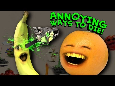 Annoying Orange - Annoying Ways to Die
