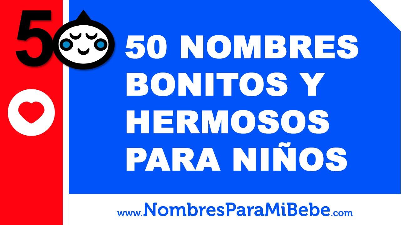 50 nombres bonitos y hermosos para ni os www for Vinilos infantiles con nombre baratos