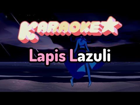 Lapis Lazuli - Steven Universe Karaoke