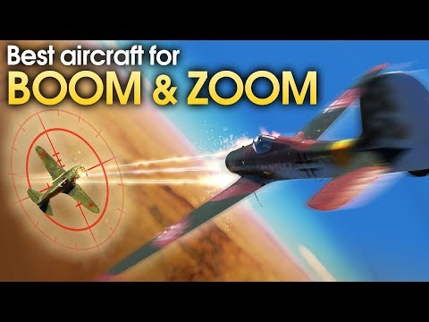 Best aircraft for Boom & Zoom / War Thunder