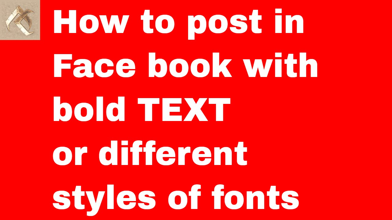 How To Post In Face Book With Bold Text Or Different Styles Of Fonts