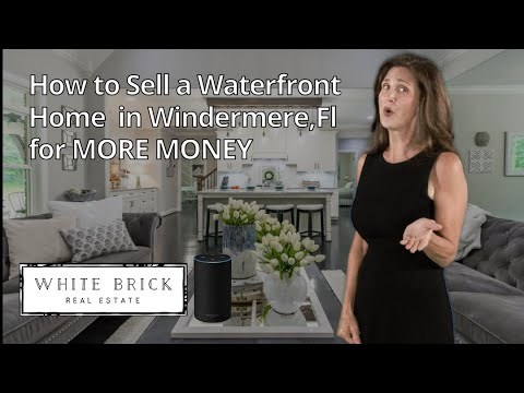 How to Sell a Windermere Florida 34786 Waterfront Home For More Money: Digital Marketing