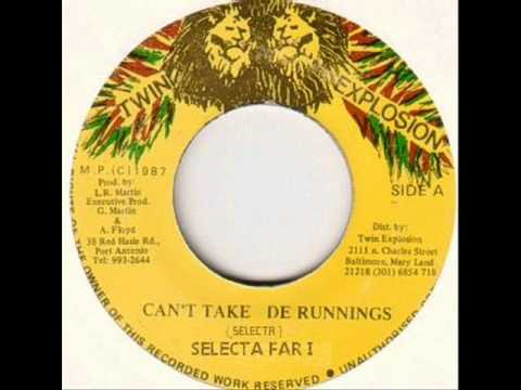 Download Selecta Far i - Can't Take De Running
