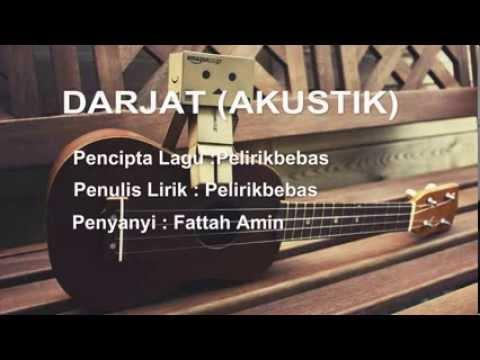 ▶ Darjat Akustik by Fattah Amin