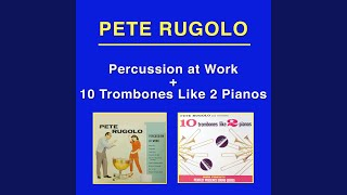 Chorale for Brass, Piano and Bongo (feat. Don Fagerquist, Pete Candoli, Frank Rosolino, André...