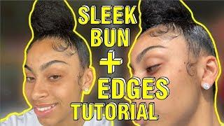HOW TO DO A SLEEK BUN + EDGES TUTORIAL!