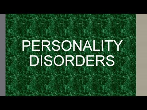 Psychiatry Lecture: Personality Disorders