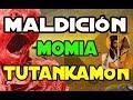 La maldición MomiaTutankamon y Biblia: ¡ que descubrieron (de verdad!)