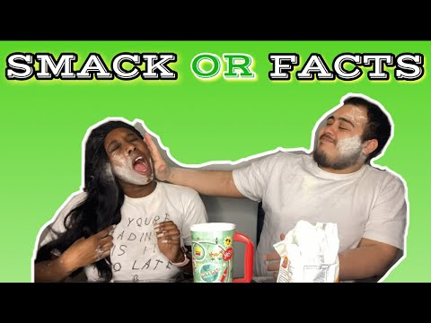HILARIOUS SMACK OR FACTS WITH MY BOYFRIEND!!!