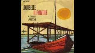 Louiselle - il Pontile    (Disco per L