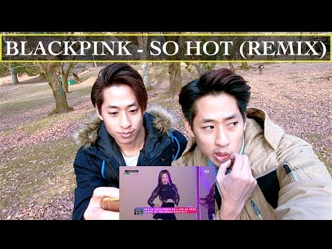 BLACKPINK 'SO HOT' REMIX LIVE REACTION (PUBLIC DEER/NARA PARK VER.)