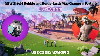 Shield Bubble and Borderlands Map Change in Fortnite !! NEW UPDATE (USE CODE : 3DMOND)🔴 LIVE 🔴