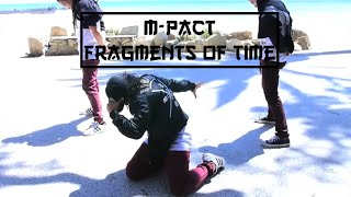 "M-PACT | ""Fragments of Time"" by Daft Punk"