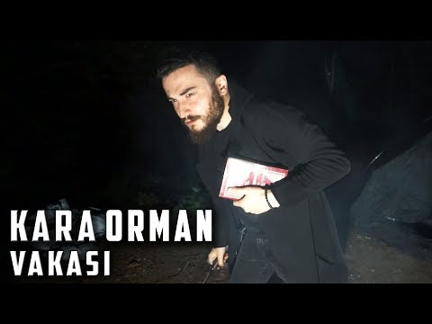 KARA ORMAN VAKASINDA BİR GECE - Paranormal Olaylar