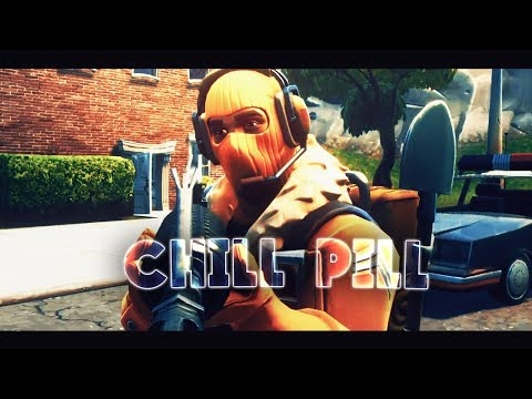 """""""Chill Pill"""" - Fortnite Edit - #ReplayRoyale"""