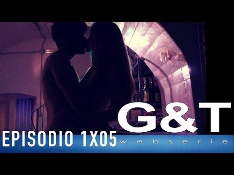 G&T webserie 1x05