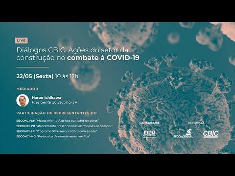 Diálogos CBIC: Ações do setor da construção no combate à Covid-19.