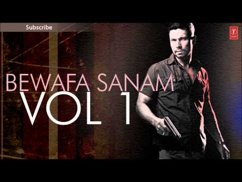 Bewafa Sanam Vol.1 Non-Stop Songs (Part 2) - Sonu Nigam, Udit Narayan, Abhijeet & Others