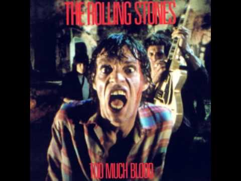 "The Rolling Stones Too Much Blood (12"" Dance Version)  (Explicit)"